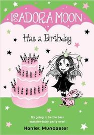 Isadora Moon Has a Birthday by Harriet Muncaster