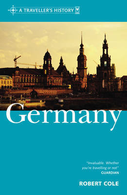 A Traveller's History of Germany by Robert Cole image