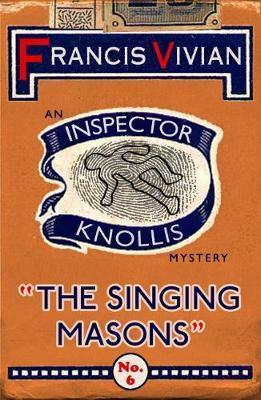 The Singing Masons by Francis Vivian image