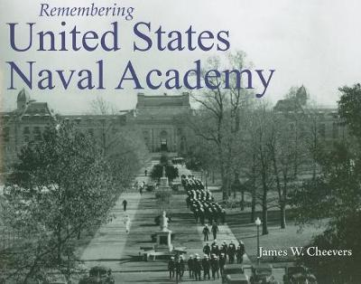 Remembering United States Naval Academy