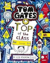 Tom Gates: Top of the Class (Nearly) by Liz Pichon image