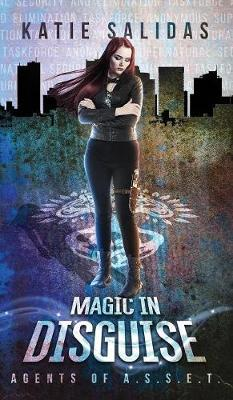 Magic In Disguise by Katie Salidas