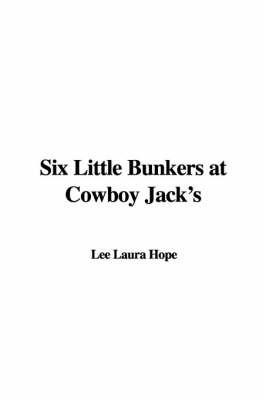 Six Little Bunkers at Cowboy Jack's by Laura Lee Hope image