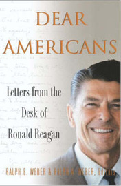Dear Americans: Letters from the Desk of Ronald Reagan by Ronald Reagan image