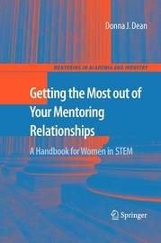 Getting the Most out of Your Mentoring Relationships by Donna J Dean image