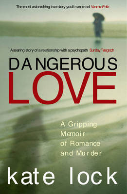Dangerous Love by Kate Lock