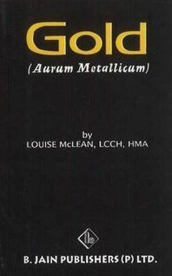 Aurum Metallicum (Gold) by M.L. Louis