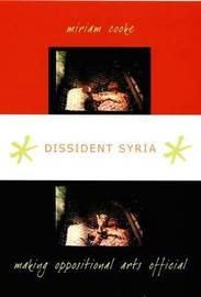 Dissident Syria by Miriam G. Cooke image