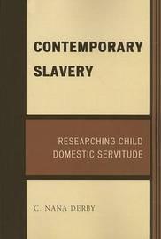 Contemporary Slavery by C. Nana Derby image
