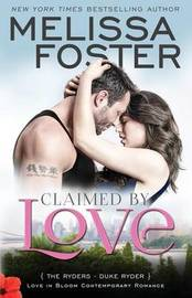 Claimed by Love (Love in Bloom: The Ryders) by Melissa Foster