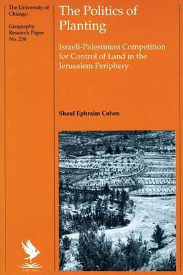 Politics of Planting by Shaul Ephraim Cohen