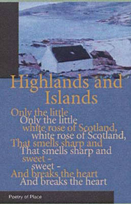 Highlands and Islands of Scotland by Mary Miers