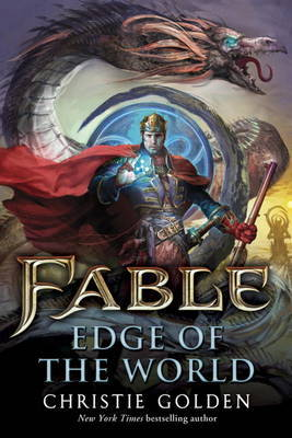 Fable - Edge of the World by Christie Golden