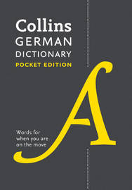 Collins German Dictionary Pocket Edition by Collins Dictionaries