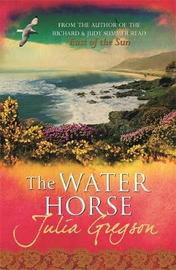 The Water Horse by Julia Gregson