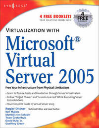 Virtualization with Microsoft Virtual Server 2005 by Andy Jones