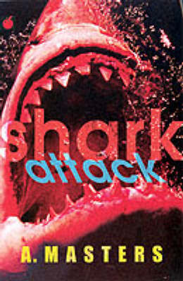 Shark Attack by A. Masters