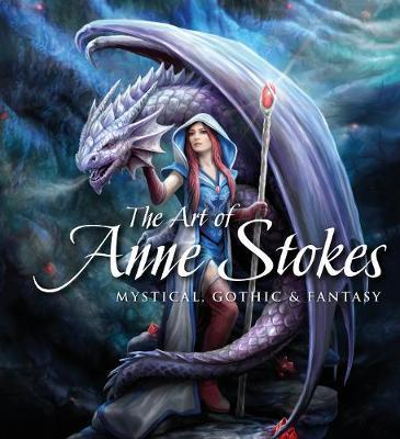 The Art of Anne Stokes by John Woodward