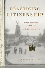 Practicing Citizenship by Kristy Maddux