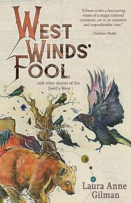 West Wind's Fool by Laura Anne Gilman image