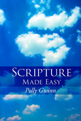 Scripture Made Easy by Polly Gwinn image