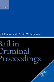 Bail in Criminal Proceedings by Neil Corre