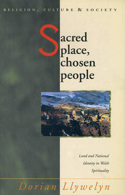 Sacred Place, Chosen People by Dorian Llywelyn image