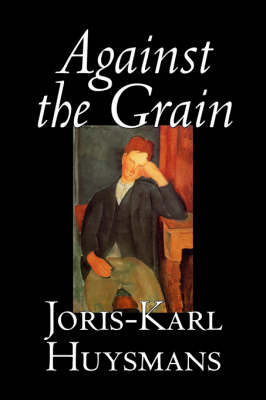Against the Grain by Joris-Karl Huysmans image