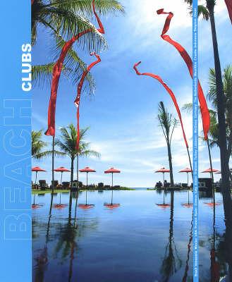 Beach Clubs by Eva Mur