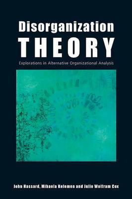 Disorganization Theory by John Hassard image