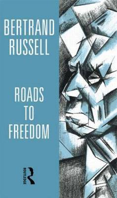 Roads to Freedom by Bertrand Russell image