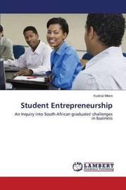 Student Entrepreneurship by Mtero Kudzai