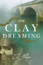 The Clay Dreaming by Ed Hillyer image