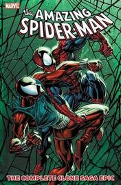 Spider-man: The Complete Clone Saga Epic Book 4 by J.M. DeMatteis