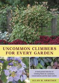 Uncommon Climbers for Every Garden by Allan M Armitage image
