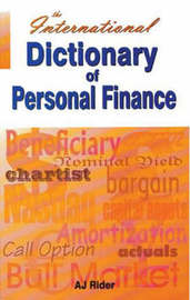International Dictionary of Personal Finance by Alan J. Rider image