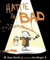 Hattie the Bad by Jane Devlin image