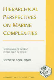 Hierarchical Perspectives on Marine Complexities by Spencer Apollonio