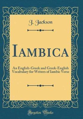 Iambica by J Jackson
