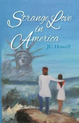 Strange Love in America by Jc Howell image