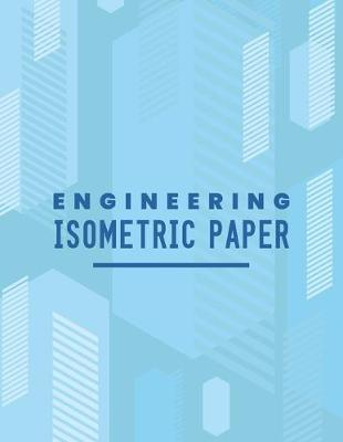 Engineering Isometric Paper by Tech Art Co