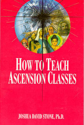 How to Teach Ascension Classes by Joshua David Stone image