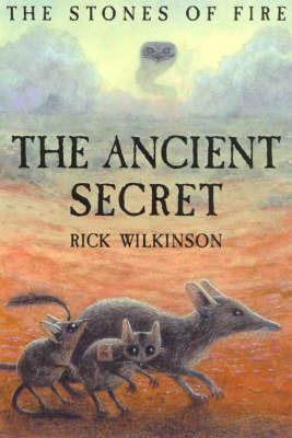 The Ancient Secret by Rick Wilkinson image
