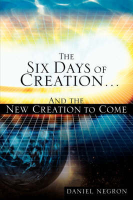 The Six Days of Creation by Daniel Negron image