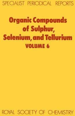 Organic Compounds of Sulphur, Selenium, and Tellurium image