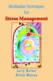Meditation Techniques for Stress Management by Larry Barker image
