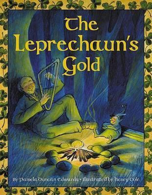 The Leprechaun's Gold by Pamela Duncan Edwards