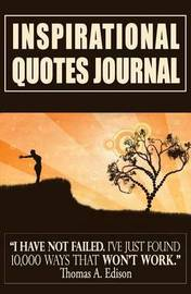 Inspirational Quotes Journal by The Mindful Word