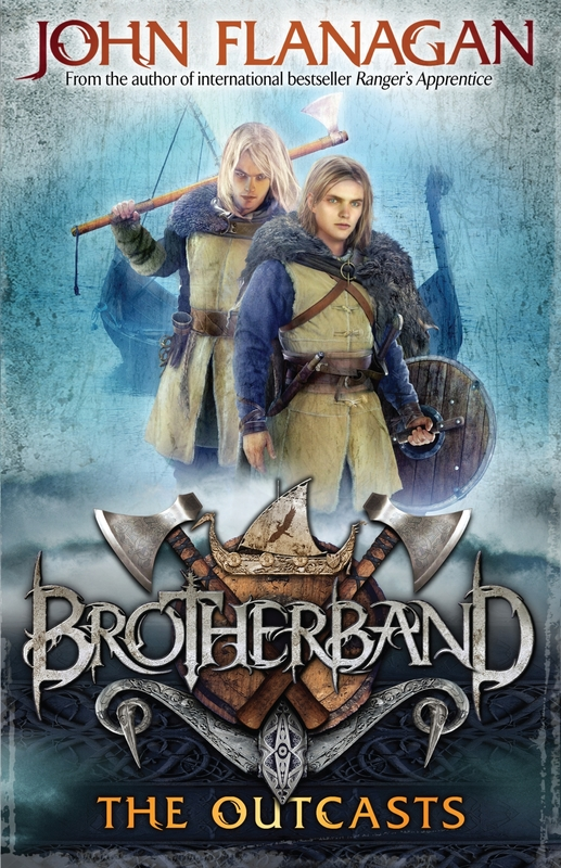 The Outcasts (Brotherband Chronicles #1) by John Flanagan