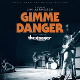 Gimme Danger: Music From The Motion Picture by Various Artists